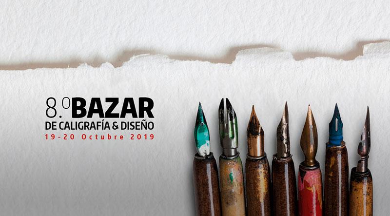 8° BAZAR DE CALIGRAFIA Y DISEÑO CDMX 2019