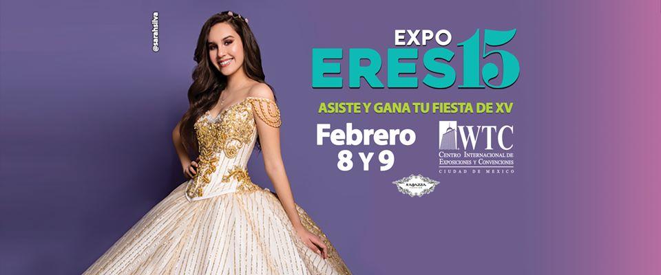 EXPO ERES 15 - 8 y 9 de Febrero WTC CDMX